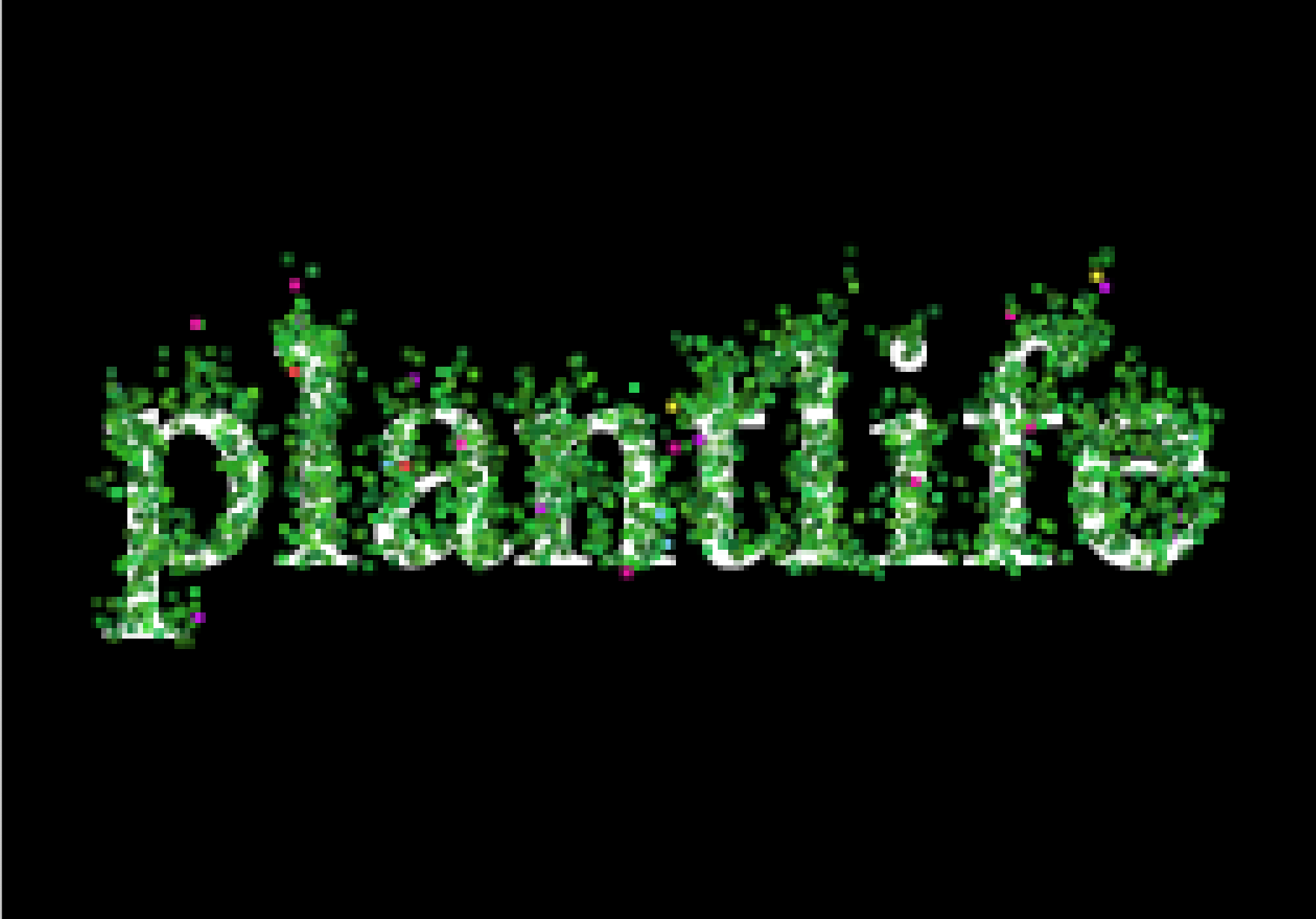 white text reading plantlife with small green pixel plants all over the letters